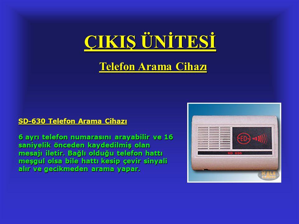 ÇIKIŞ ÜNİTESİ Telefon Arama Cihazı SD-630 Telefon Arama Cihazı