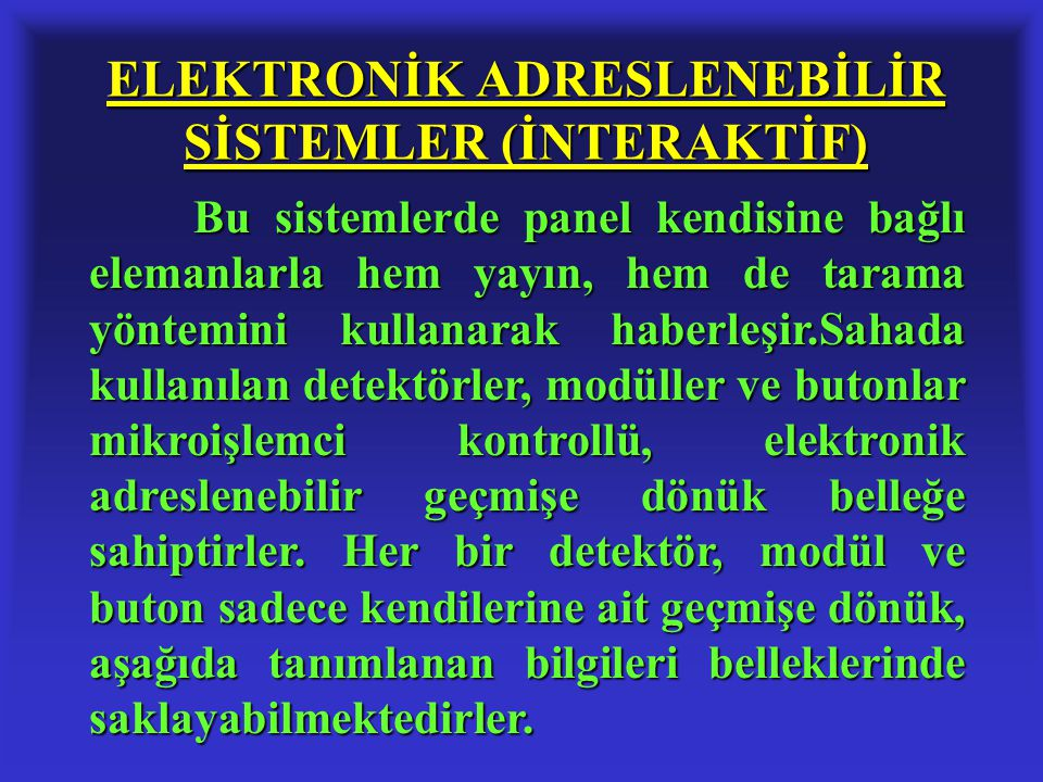 ELEKTRONİK ADRESLENEBİLİR SİSTEMLER (İNTERAKTİF)