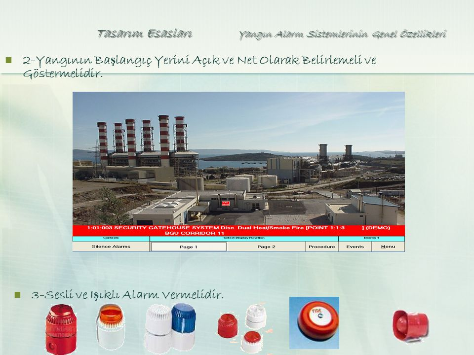 Tasarım Esasları Yangın Alarm Sistemlerinin Genel Özellikleri