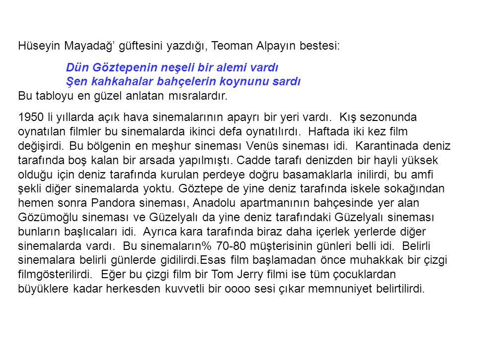 Hüseyin Mayadağ' güftesini yazdığı, Teoman Alpayın bestesi: