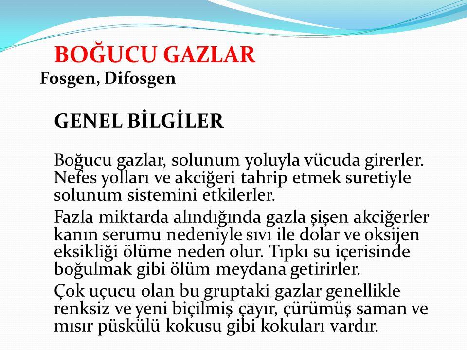 BOĞUCU GAZLAR Fosgen, Difosgen. GENEL BİLGİLER.
