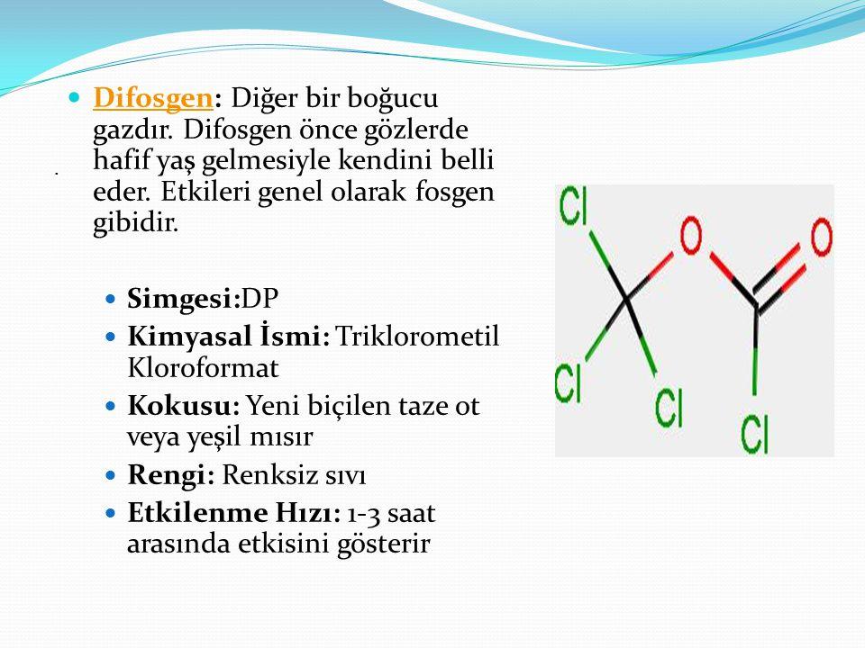 Kimyasal İsmi: Triklorometil Kloroformat