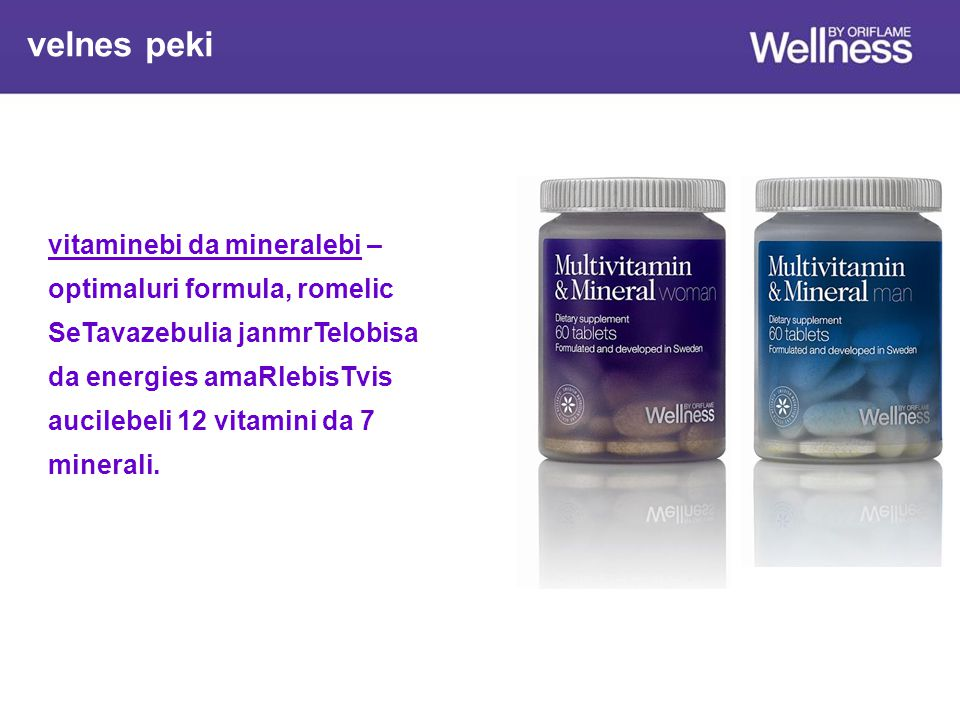 velnes peki vitaminebi da mineralebi – optimaluri formula, romelic
