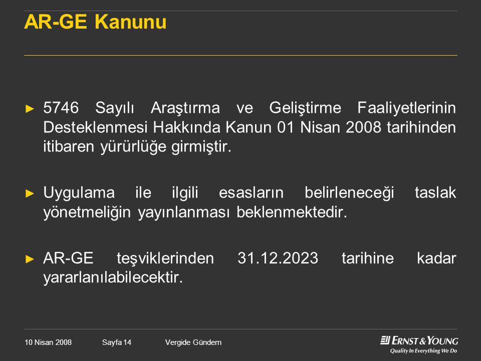 AR-GE Kanunu 5746 Sayılı Araştırma ve Geliştirme Faaliyetlerinin Desteklenmesi Hakkında Kanun 01 Nisan 2008 tarihinden itibaren yürürlüğe girmiştir.