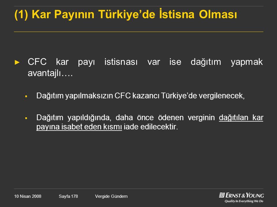 (1) Kar Payının Türkiye'de İstisna Olması