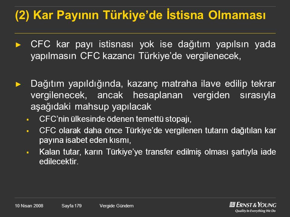 (2) Kar Payının Türkiye'de İstisna Olmaması