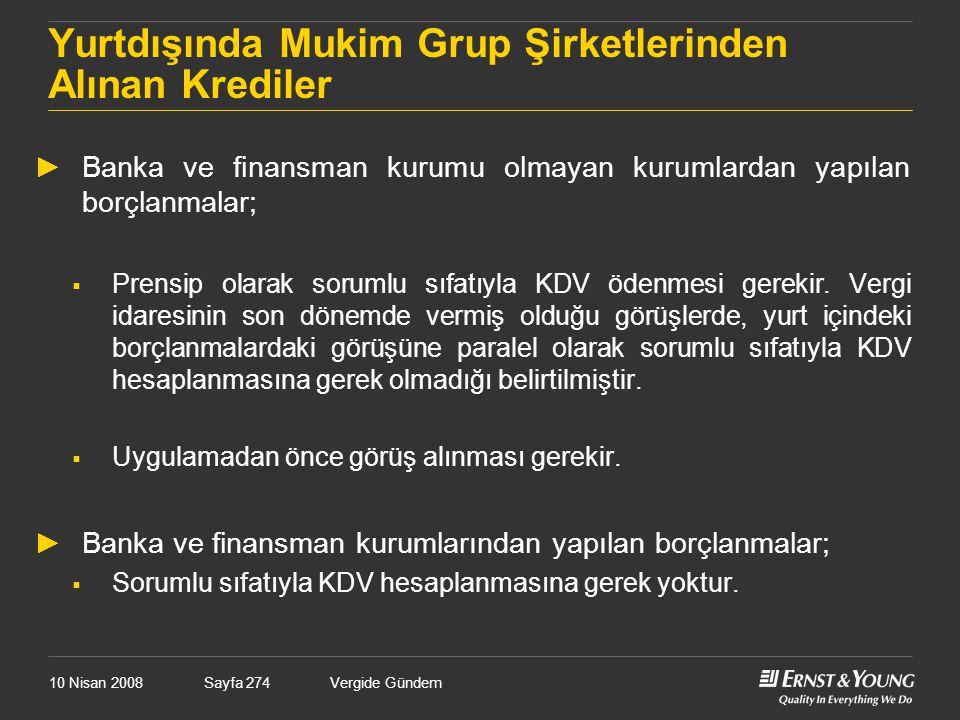 Yurtdışında Mukim Grup Şirketlerinden Alınan Krediler