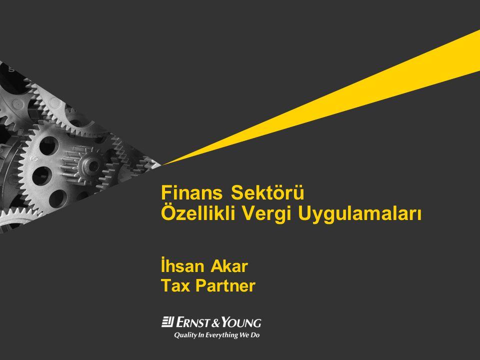 Finans Sektörü Özellikli Vergi Uygulamaları
