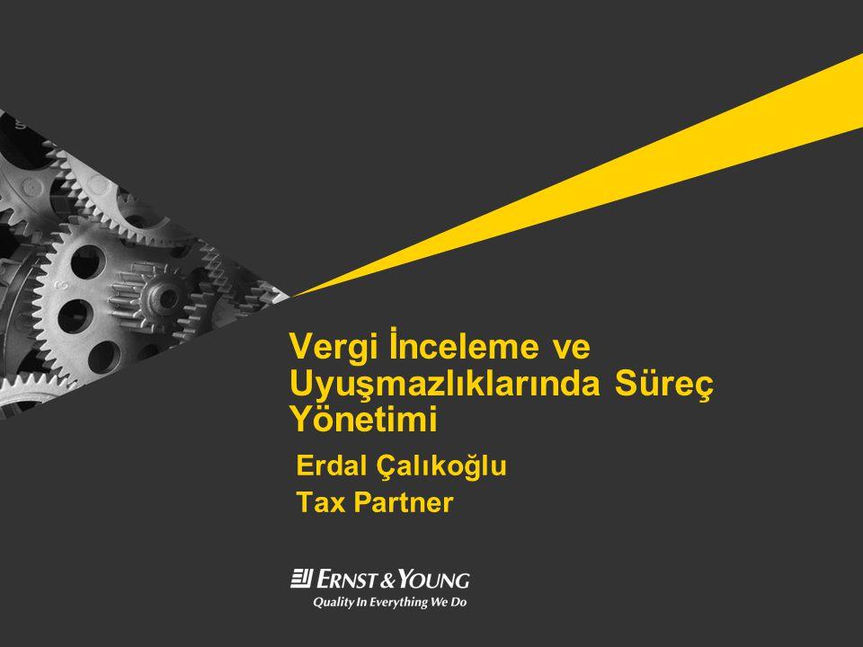Vergi İnceleme ve Uyuşmazlıklarında Süreç Yönetimi