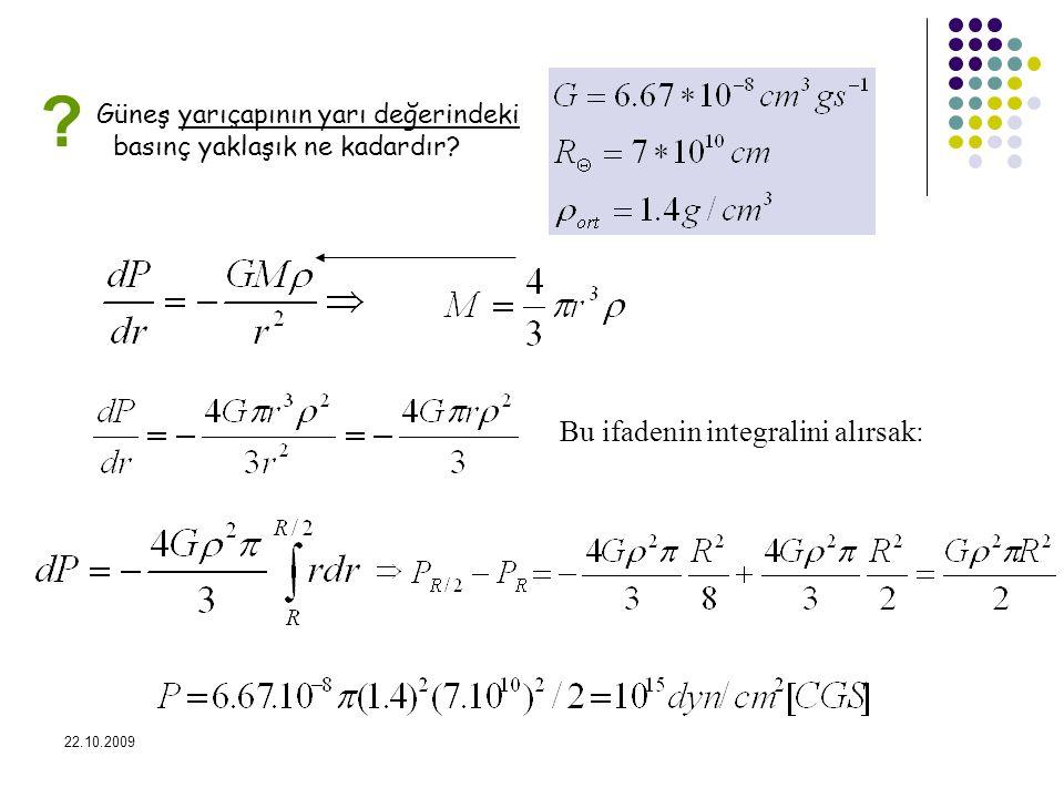 Bu ifadenin integralini alırsak: