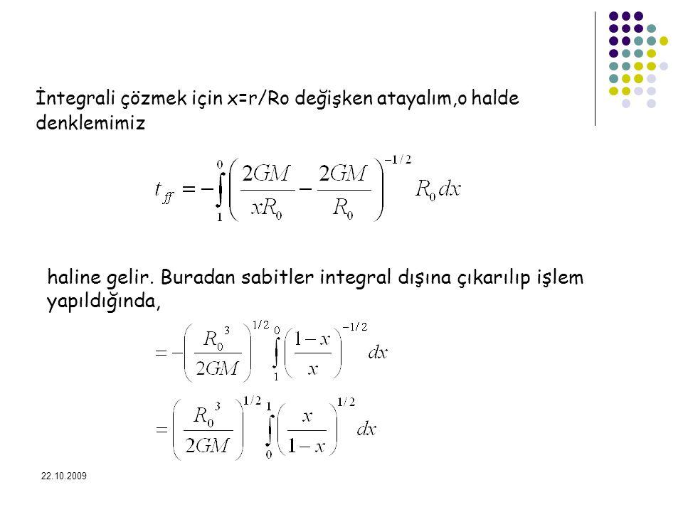 İntegrali çözmek için x=r/Ro değişken atayalım,o halde