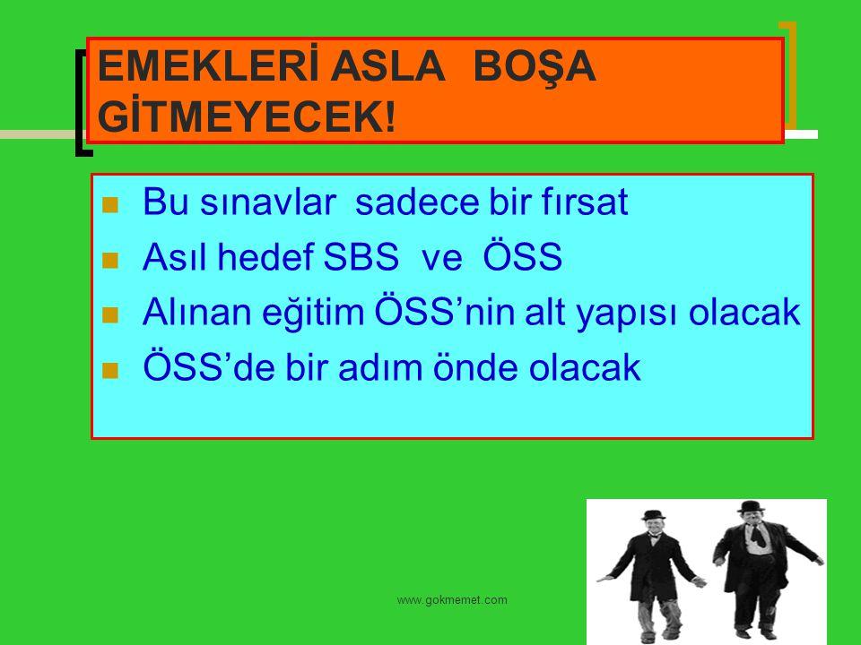 EMEKLERİ ASLA BOŞA GİTMEYECEK!