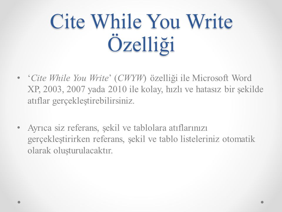 Cite While You Write Özelliği
