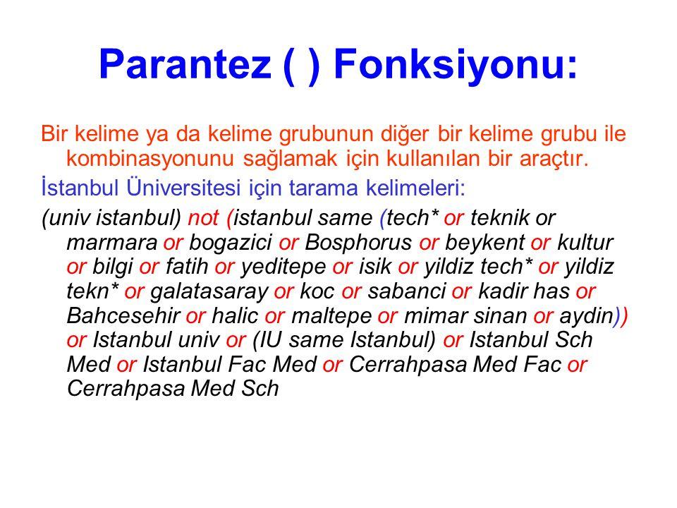 Parantez ( ) Fonksiyonu: