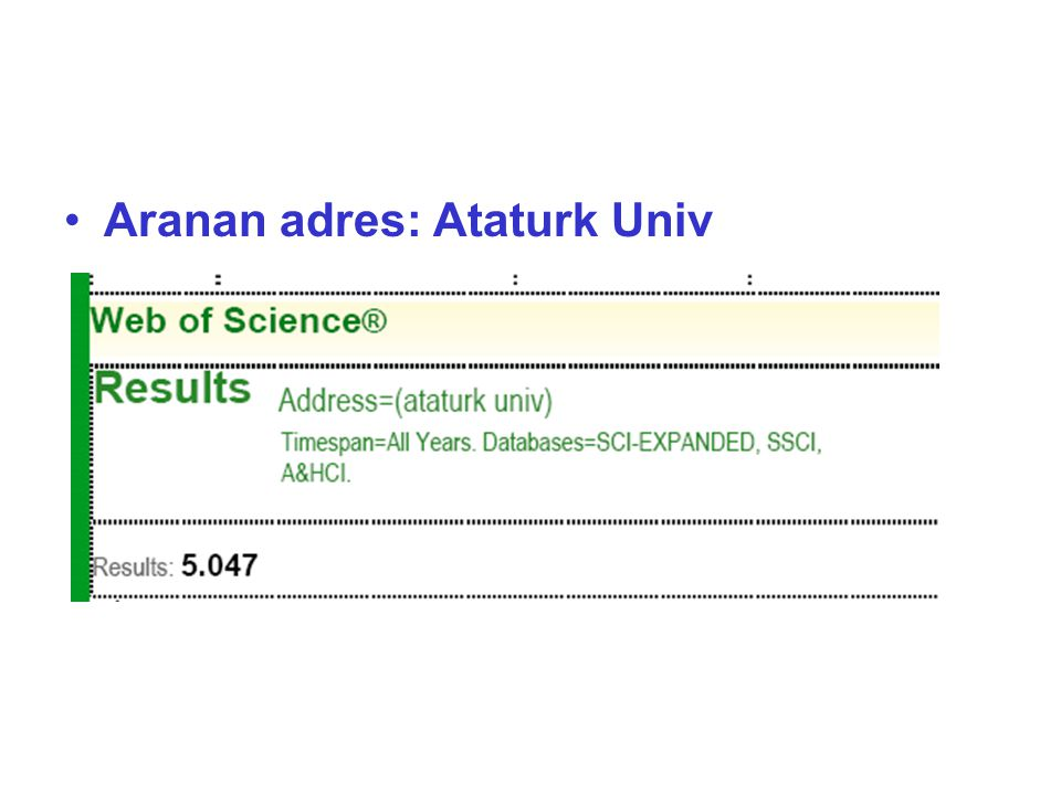 Aranan adres: Ataturk Univ