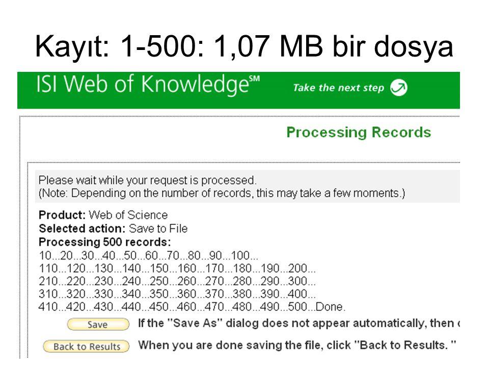 Kayıt: 1-500: 1,07 MB bir dosya