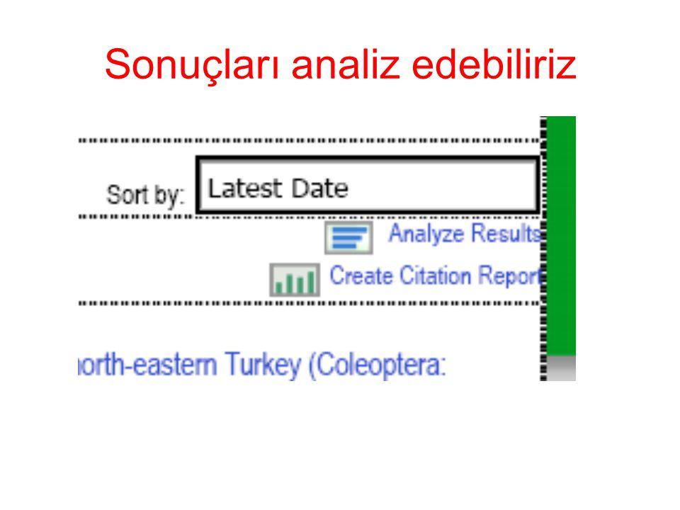 Sonuçları analiz edebiliriz