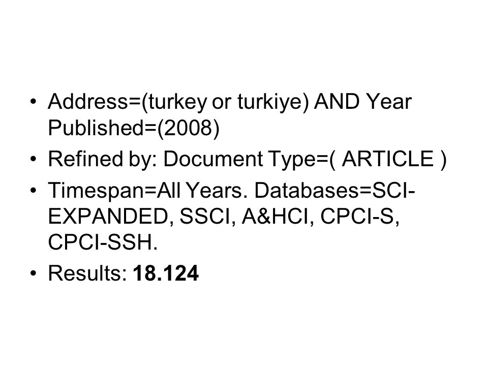 Address=(turkey or turkiye) AND Year Published=(2008)