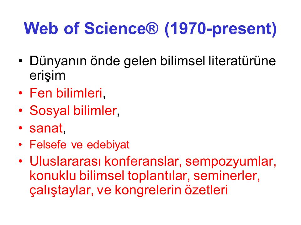 Web of Science® (1970-present)
