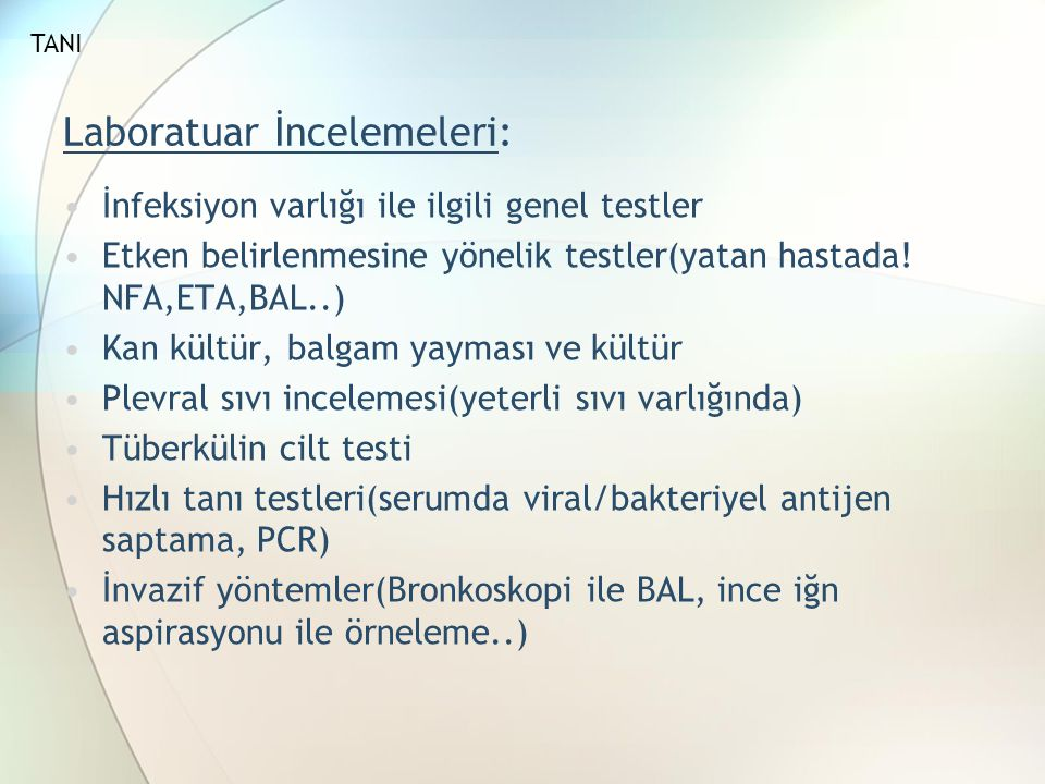 Laboratuar İncelemeleri: