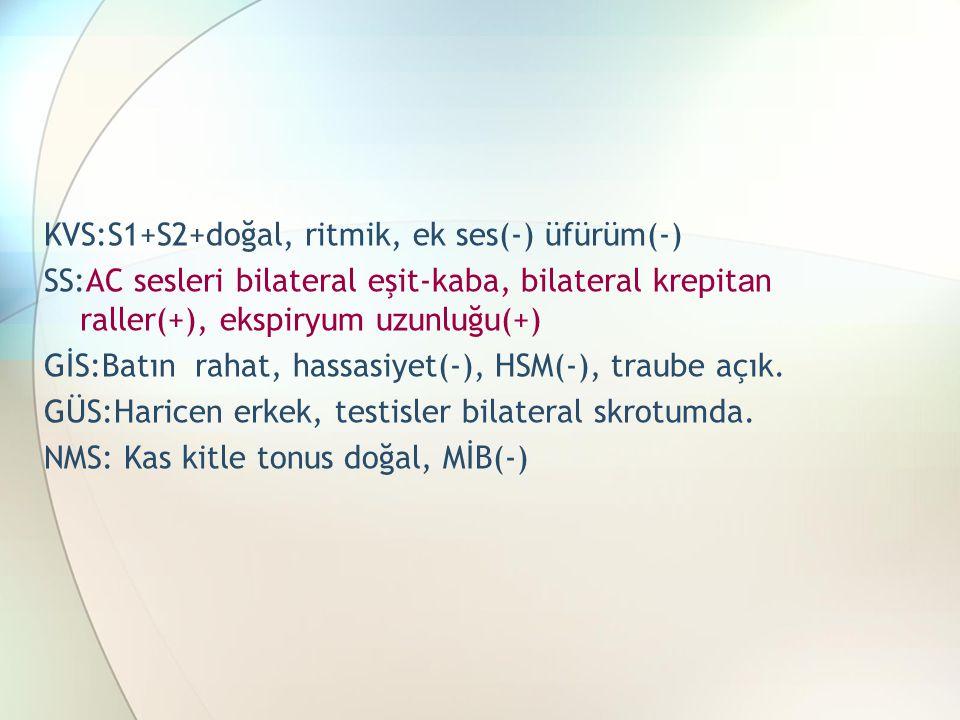 KVS:S1+S2+doğal, ritmik, ek ses(-) üfürüm(-)