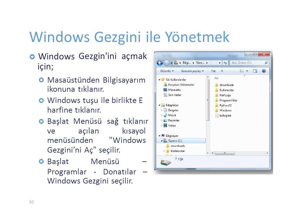 Windows Gezgini ile Yönetmek