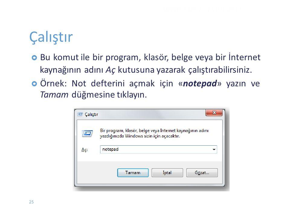 Çalıştır komut ile bir program, klasör, belge veya bir İnternet