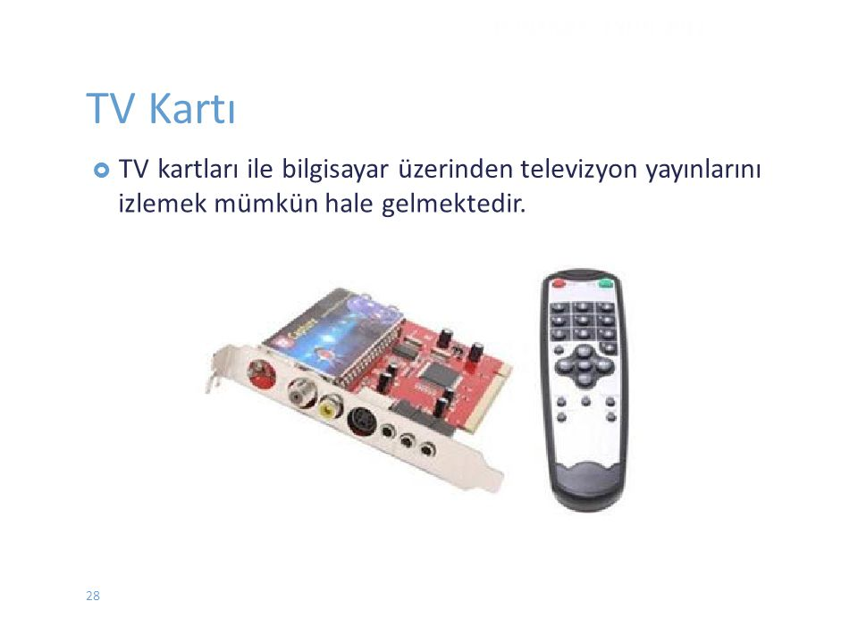 TV Kartı kartları ile bilgisayar üzerinden televizyon yayınlarını