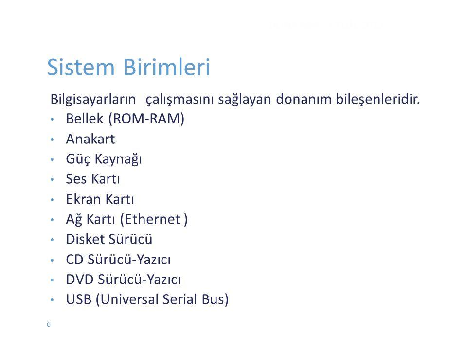 Sistem Birimleri DONANIM - EYLÜL 2012