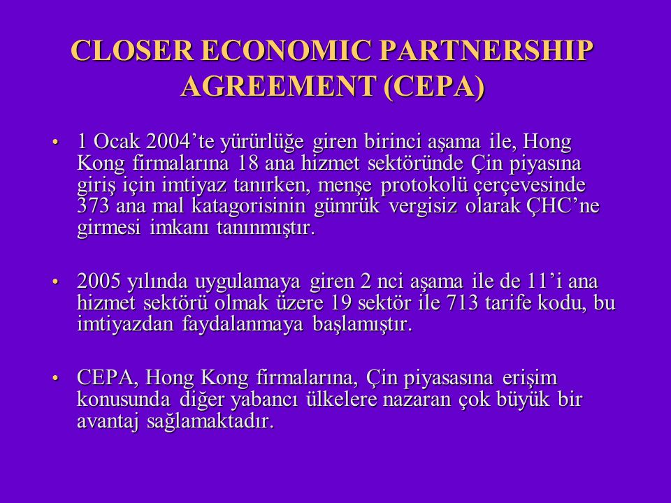 CLOSER ECONOMIC PARTNERSHIP AGREEMENT (CEPA)