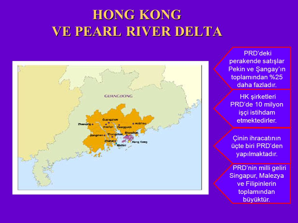 HONG KONG VE PEARL RIVER DELTA