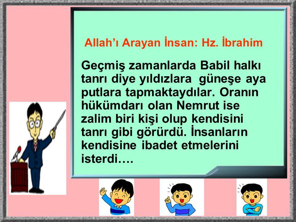 Allah'ı Arayan İnsan: Hz. İbrahim