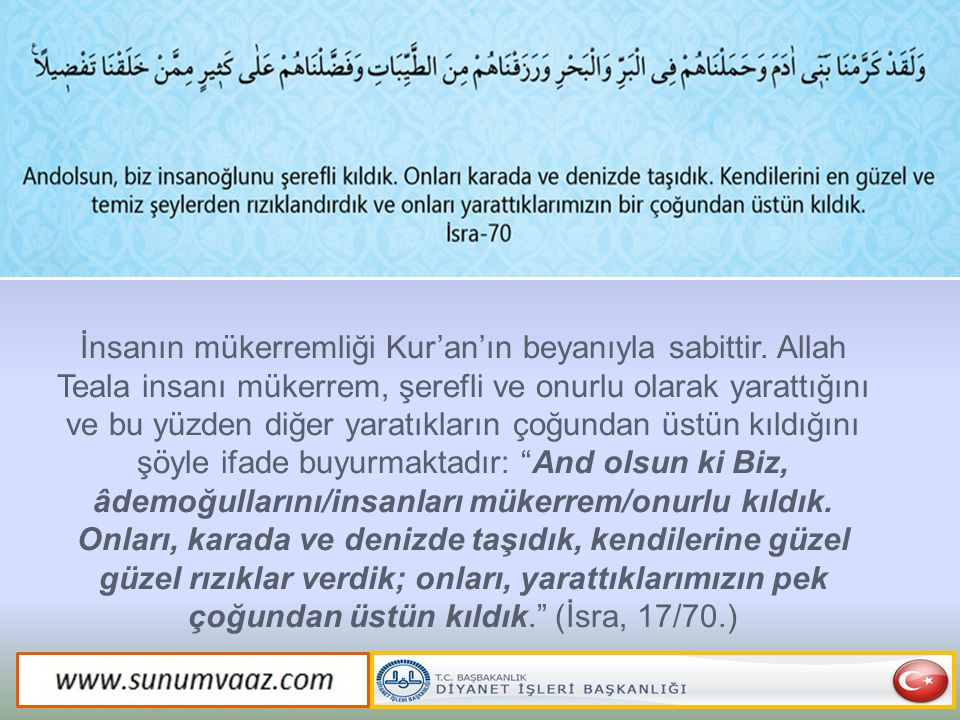 İnsanın mükerremliği Kur'an'ın beyanıyla sabittir