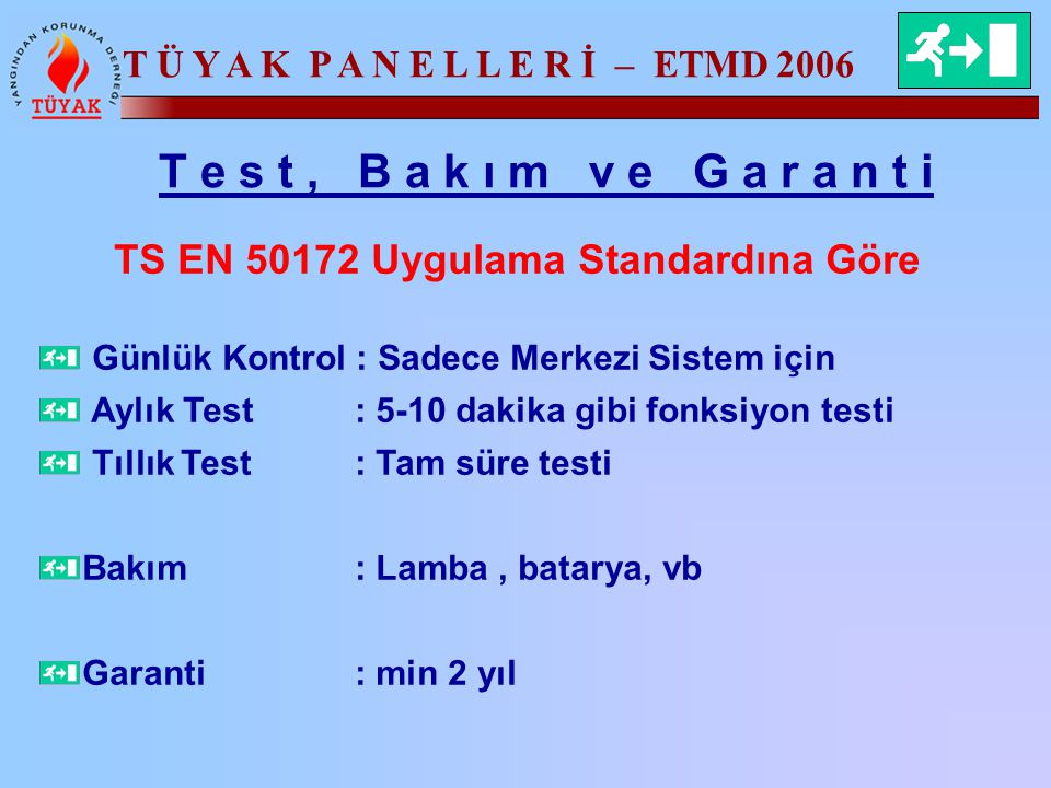 TS EN 50172 Uygulama Standardına Göre