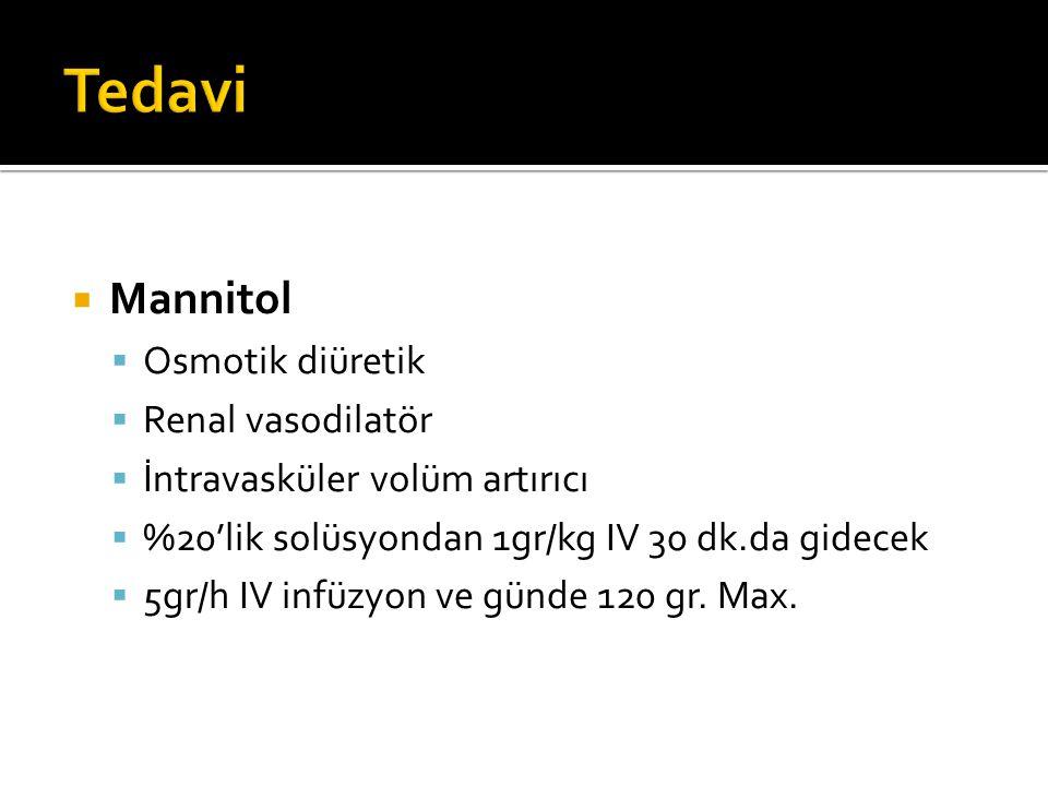 Tedavi Mannitol Osmotik diüretik Renal vasodilatör