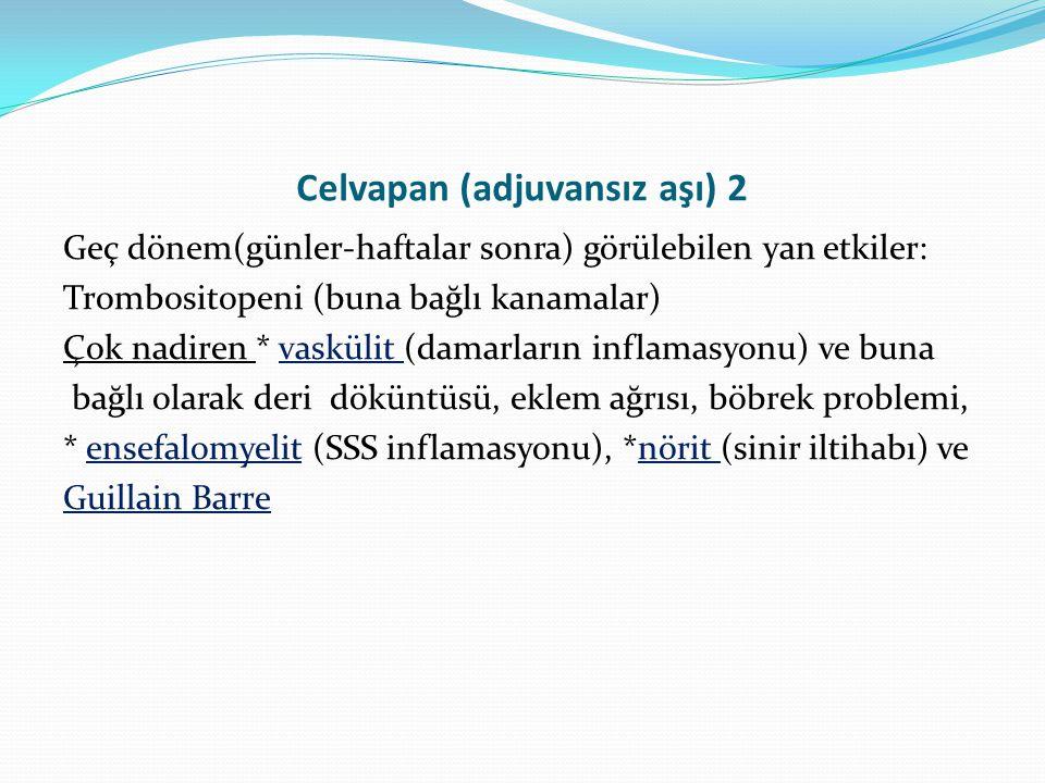 Celvapan (adjuvansız aşı) 2
