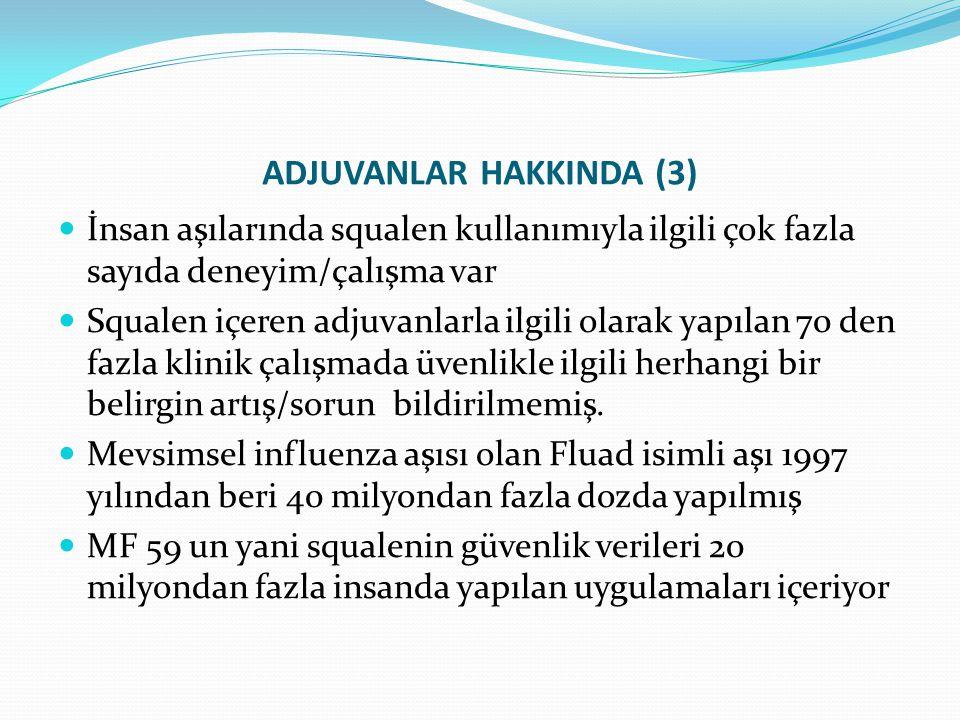 ADJUVANLAR HAKKINDA (3)