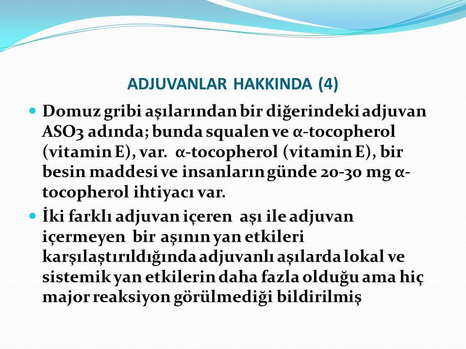 ADJUVANLAR HAKKINDA (4)