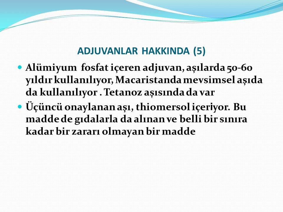 ADJUVANLAR HAKKINDA (5)