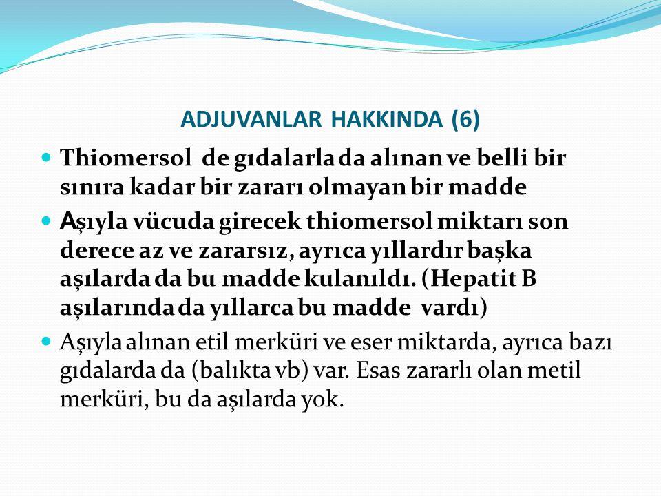 ADJUVANLAR HAKKINDA (6)