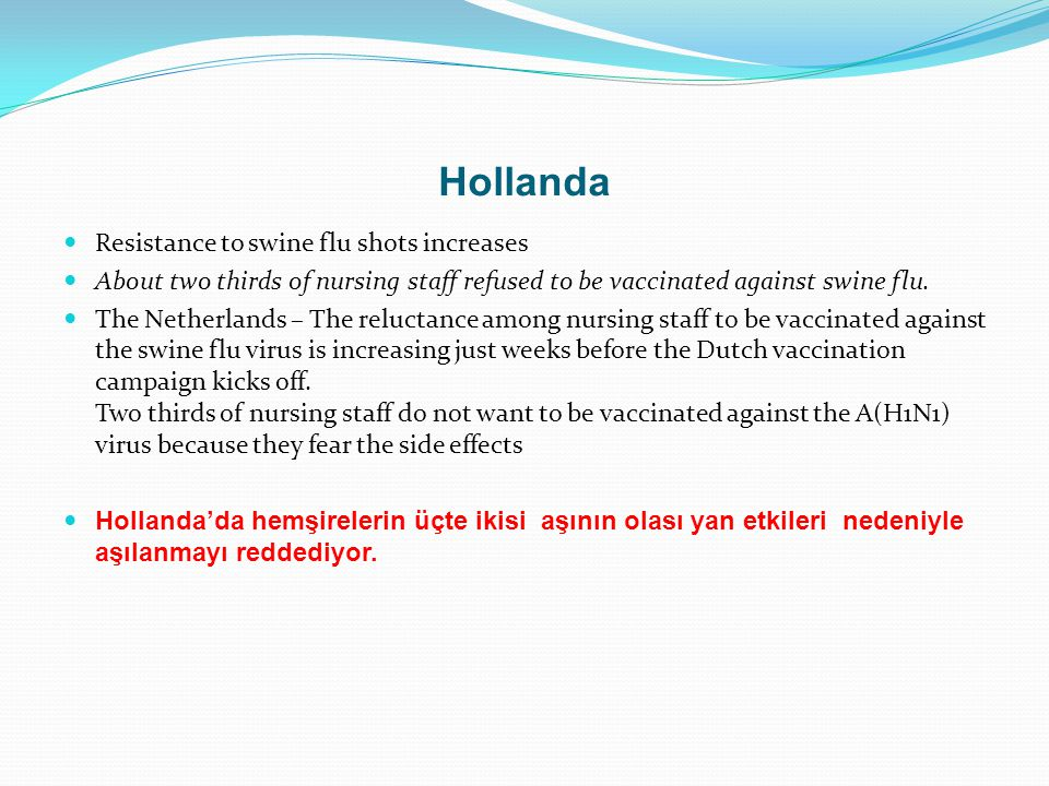 Hollanda Resistance to swine flu shots increases