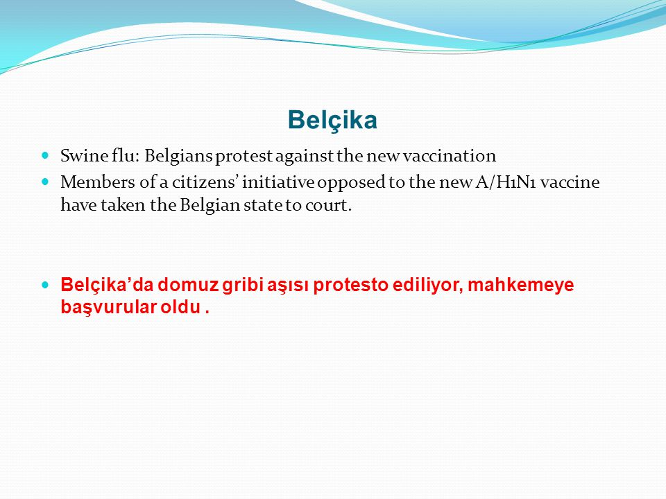 Belçika Swine flu: Belgians protest against the new vaccination