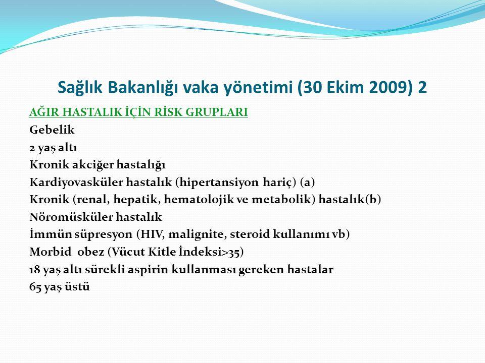 Sağlık Bakanlığı vaka yönetimi (30 Ekim 2009) 2