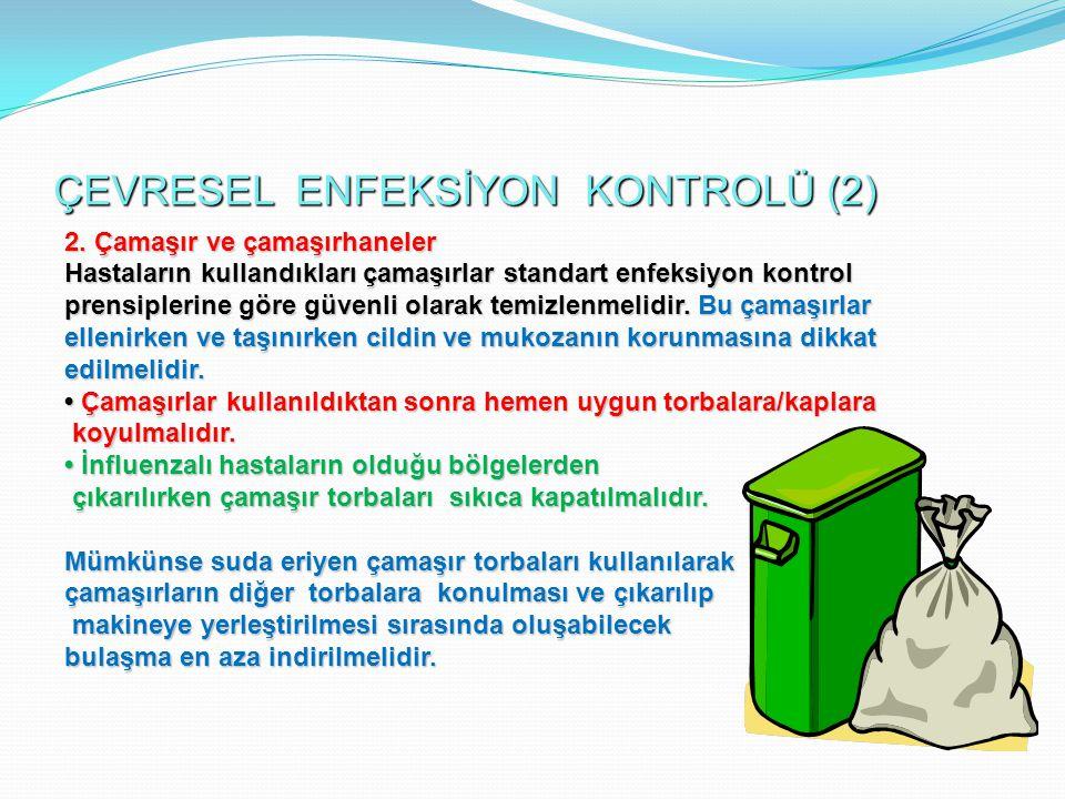 ÇEVRESEL ENFEKSİYON KONTROLÜ (2)