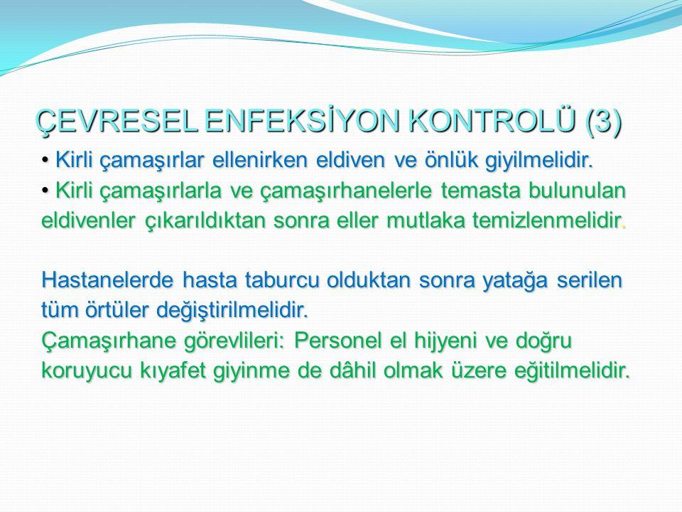 ÇEVRESEL ENFEKSİYON KONTROLÜ (3)