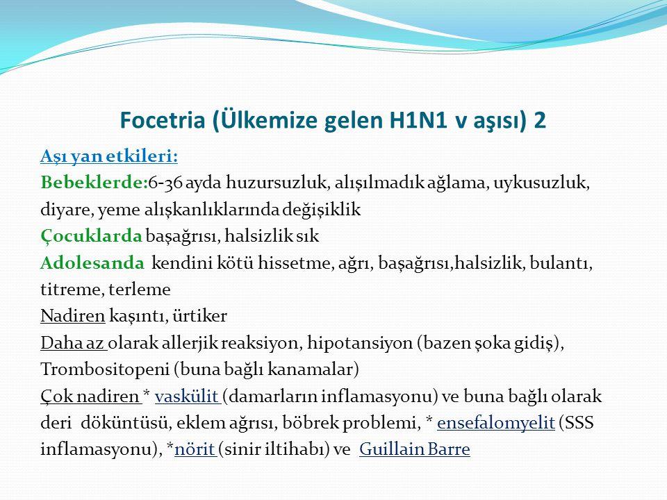 Focetria (Ülkemize gelen H1N1 v aşısı) 2