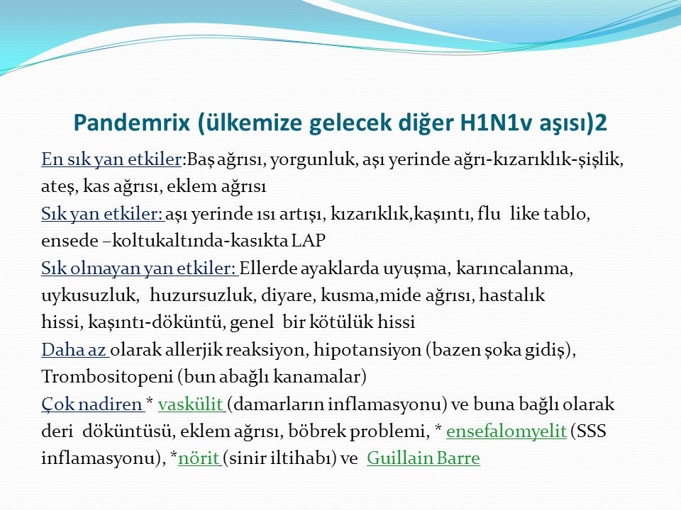 Pandemrix (ülkemize gelecek diğer H1N1v aşısı)2