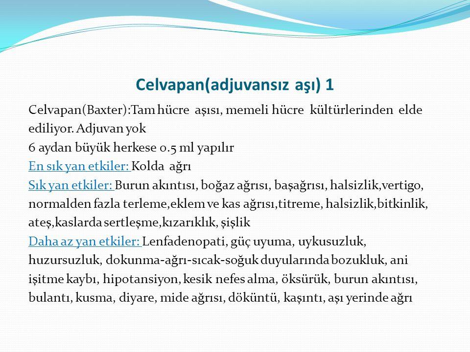 Celvapan(adjuvansız aşı) 1