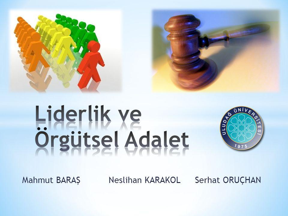 Liderlik ve Örgütsel Adalet