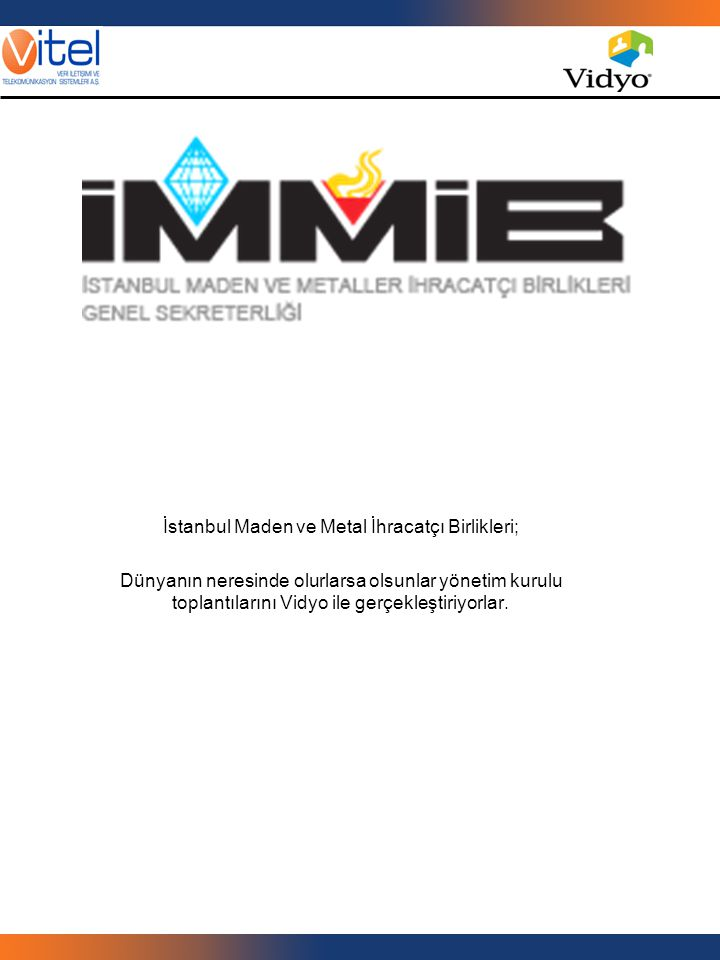 İstanbul Maden ve Metal İhracatçı Birlikleri;